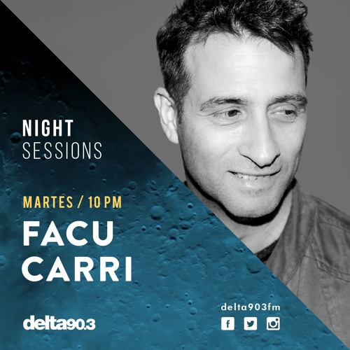 Delta Podcasts - Night Sessions FACU CARRI Presented by Miller Genuine Draft (05.12.2017)