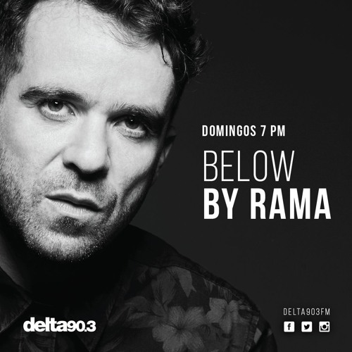 Delta Podcasts - BELOW by Rama (01.10.2017)
