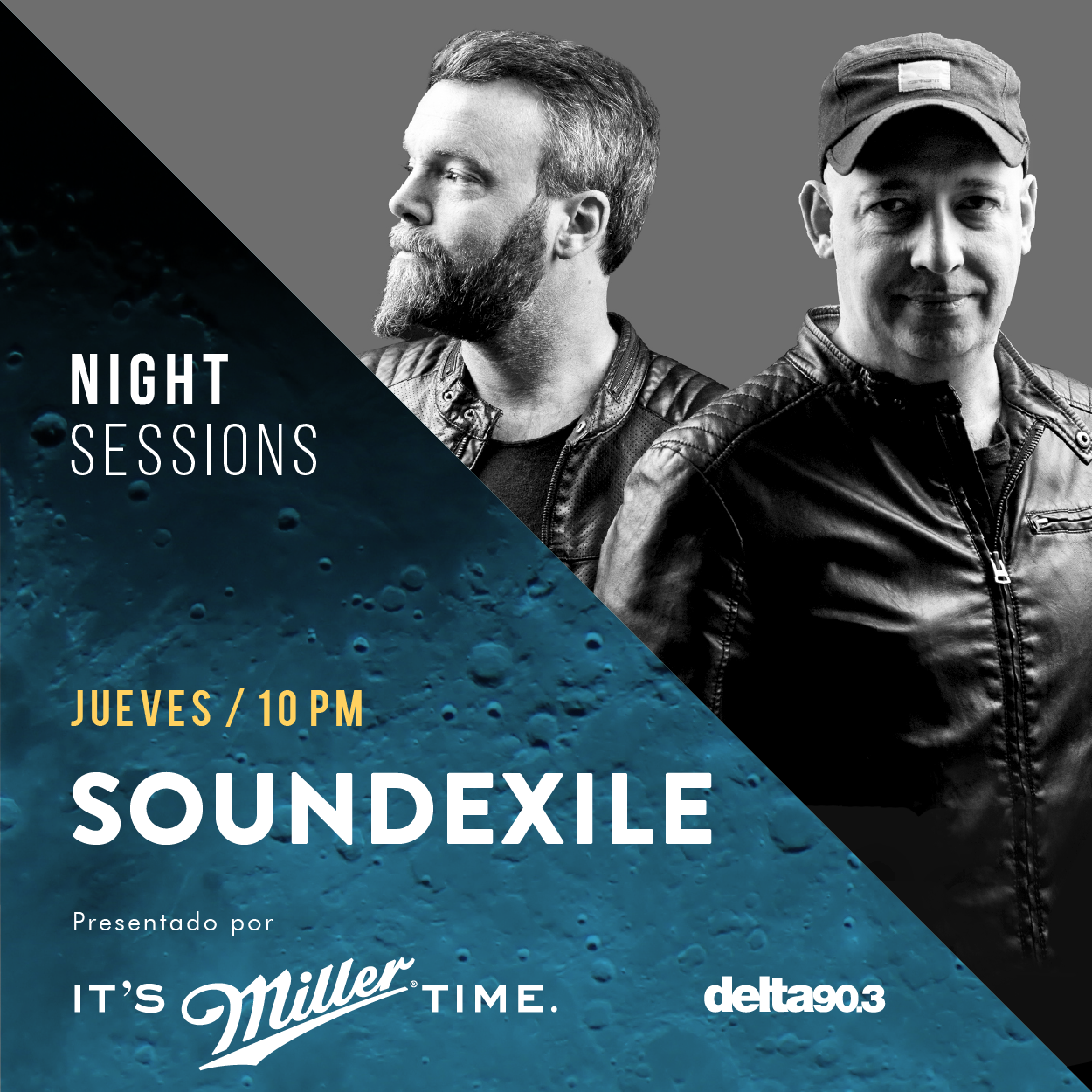 Delta Podcasts - NIGHT SESSIONS Soundexile presentado por Miller Genuine Draft (08.09.2017)