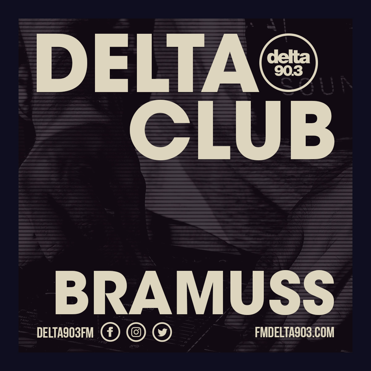 Delta Podcasts - Delta Club presents Bramuss (25.06.2018)