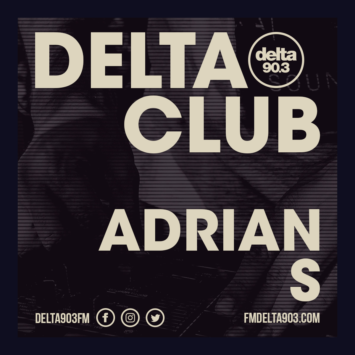 Delta Podcasts - Delta Club presents Adrian S (02.07.2018)