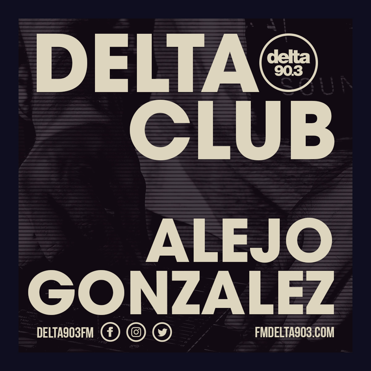Delta Podcasts - Delta Club presents Alejo Gonzalez (25.06.2018)