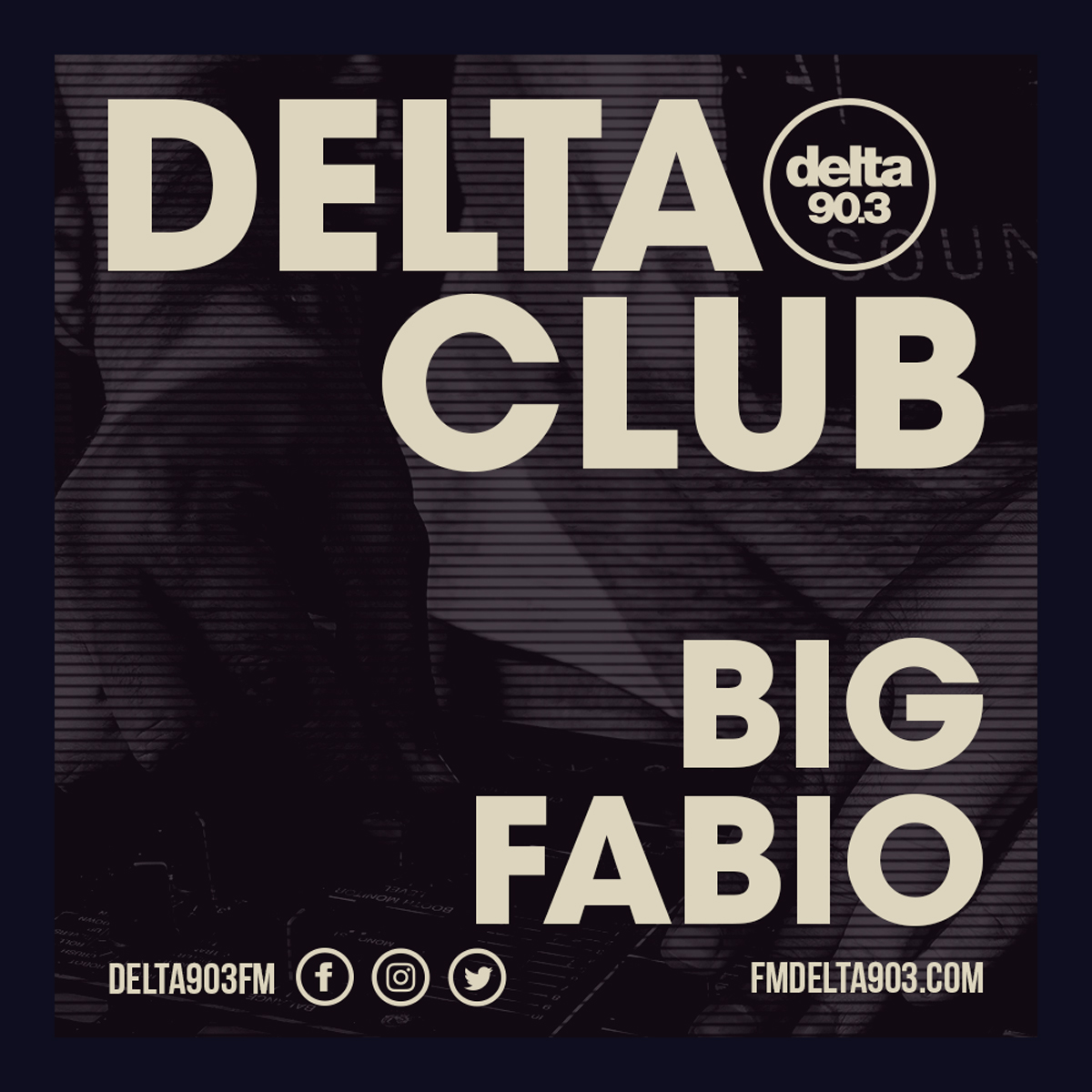 Delta Podcasts - Delta Club presents Big Fabio (27.06.2018)