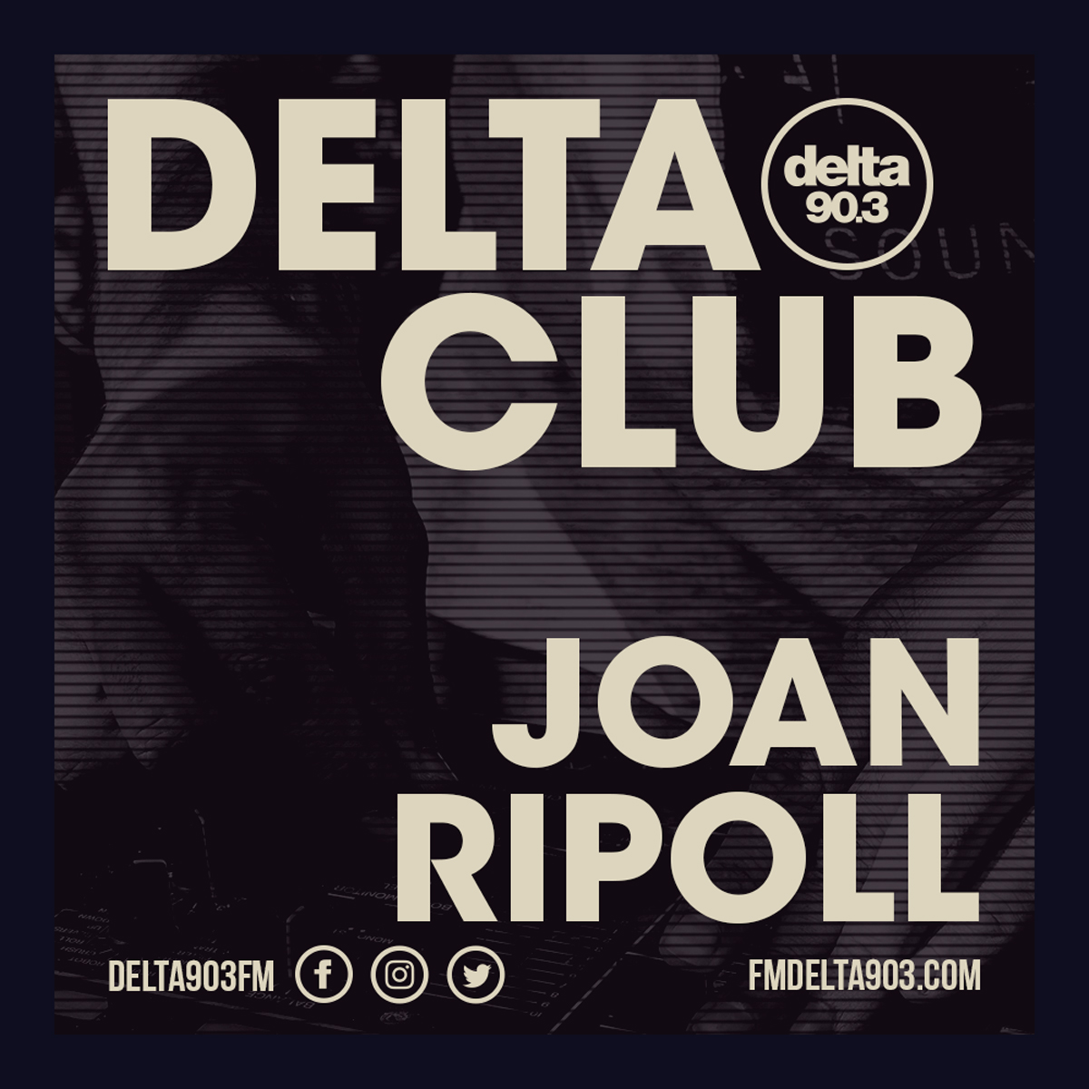 Delta Podcasts - Delta Club presents Joan Ripoll (27.06.2018)