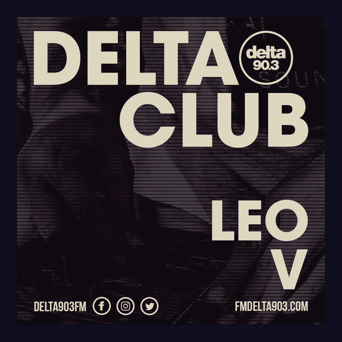 Delta Podcasts - Delta Club presents Leo V (04.07.2018)