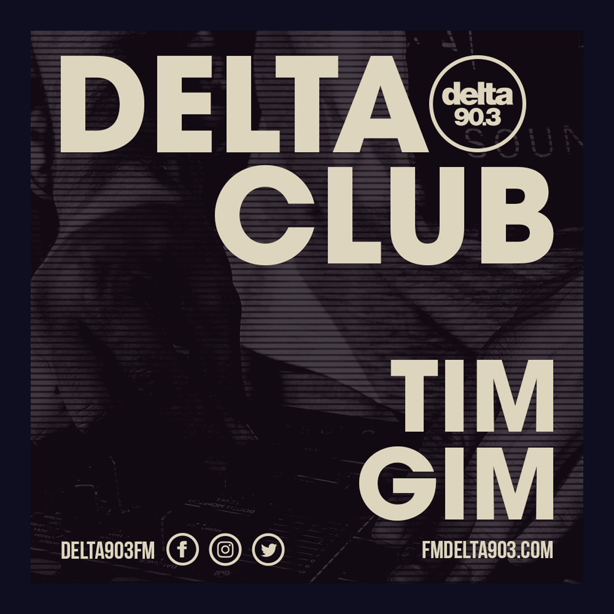 Delta Podcasts - Delta Club presents Tim Gim (05.07.2018)